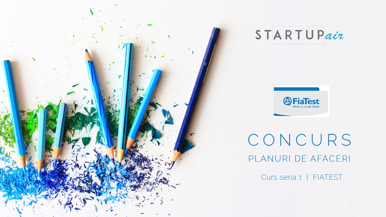 FiaTest SRL deschide prima sesiune de depunere a planurilor de afaceri pentru concurs
